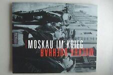 Moskau im Krieg Mockba Boehhar 1941-1945 von 2002