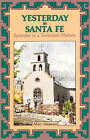 Yesterday in Santa Fe by Marc Simmons (Paperback / softback, 2007)