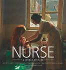 Nurse: A World of Care by Peter Jaret (Hardback, 2008)