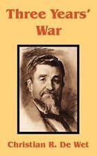 Three Years' War by Christian Rudolf De Wet (2002, Paperback)