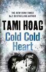 Cold Cold Heart von Tami Hoag (2014, Taschenbuch)