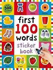 First 100 Words Sticker Book: Over 500 Stickers by Roger Priddy (Paperback / softback, 2015)
