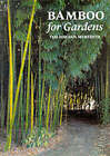 Bamboo for Gardens by Ted Jordan Meredith (Hardback, 2001)