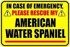 In Emergency Rescue My American Water Spaniel Sticker