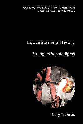 1 of 1 - Education and Theory (Conducting Educational Research)-ExLibrary