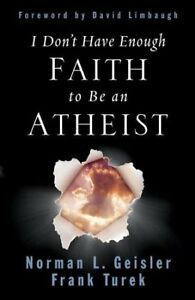 I-Don-039-t-Have-Enough-Faith-to-Be-an-Atheist