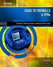 Guide to Firewalls and VPNs by Michael E. Whitman, Andrew Green and Herbert J. Mattord (2011, Paperback)