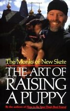 The Art of Raising a Puppy by Monks of New Skete Staff (1991, Hardcover)