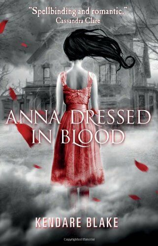 1 of 1 - Anna Dressed in Blood By Kendare Blake