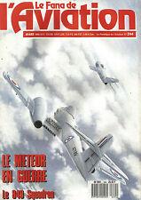 "FANA DE L AVIATION N°244 GLOSTER ""METEOR"" / PILATUS PC-6 / 849 SQUADRON"