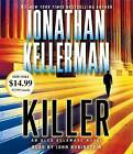 Killer by Jonathan Kellerman (CD-Audio, 2015)
