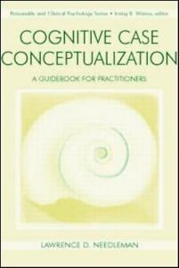 cognitive case conceptualization a guidebook for practitioners personality and clinical psychology