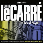 The Secret Pilgrim by John Le Carre (CD-Audio, 2010)