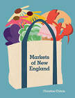 Markets of New England by Christine Chitnis (Paperback, 2011)