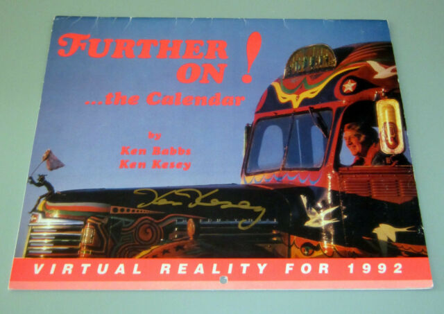 SIGNED by KEN KESEY 1992 FURTHER ON PSYCHEDELIC BUS CALENDAR LSD Timothy Leary