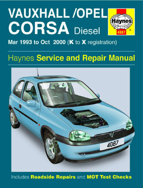 4087 Haynes Vauxhall/Opel Corsa Diesel (Mar 1993 - Oct 2000) Workshop Manual