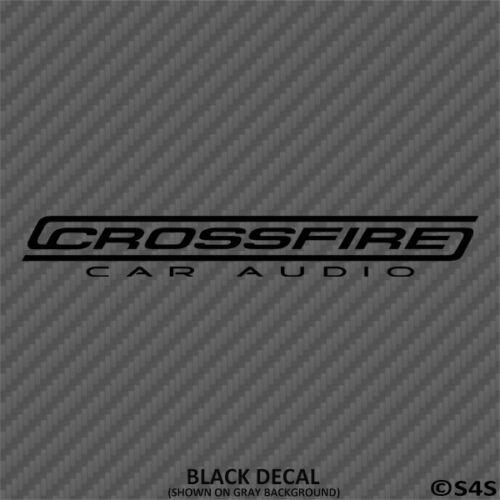 Crossfire Car Audio Car Stereo Vinyl Decal Sticker Choose Color