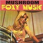 Mushroom - Foxy Music (2001)