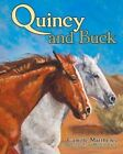 Quincy and Buck by Camille Matthews (Hardback, 2014)