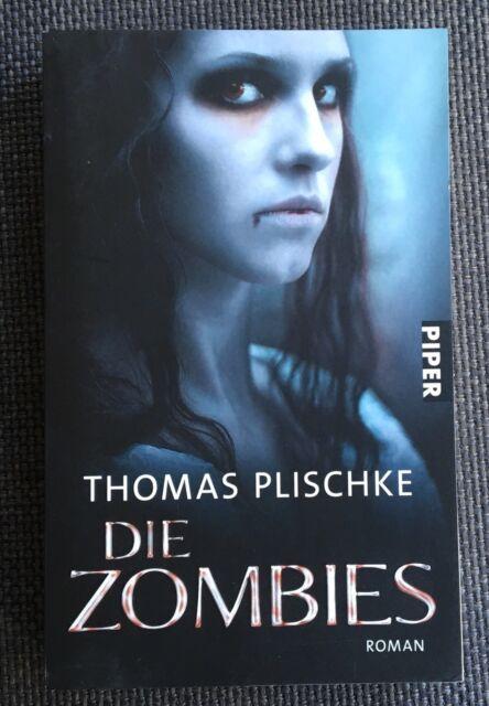 Die Zombies von Thomas Plischke (2010, Taschenbuch)