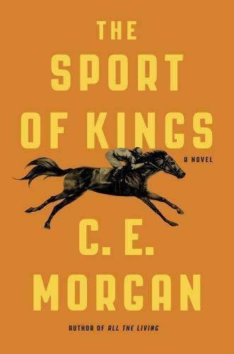 The Sport Of Kings A Novel Morgan, C. E. Hardcover Used - Good - $6.65