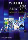 Wildlife DNA Analysis von Adrian Linacre und Shanan Tobe (2013, Taschenbuch)