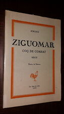 ZIGUOMAR - Coq de combat - Simons 1978 - Nord