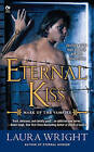Eternal Kiss: Mark of the Vampire by Laura Wright (Paperback, 2011)