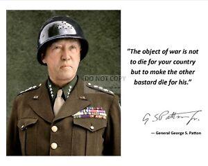 "Patton /""success..../"" Autograph Quote 8x10 11 x 14 Photo Picture # gv5 George S"