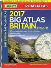Philip's Big Road Atlas Britain and Ireland: 2017 by Octopus Publishing Group (Spiral bound, 2016)