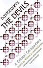 Dostoevsky's  Devils : A Critical Companion by Northwestern University Press (Paperback, 1999)