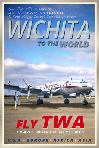 Wichita Kansas TWA Constellation Airliner Retro Travel Poster Art Print 095