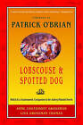 Lobscouse and Spotted Dog: Which it's a Gastronomic Companion to the Aubrey/Maturin Novels by Anne Chotzinoff Grossman, Lisa Grossman Thomas (Paperback, 2000)