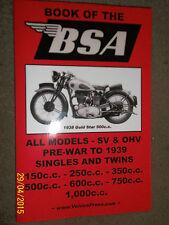 BOOK OF BSA G14 Y13 M10 M21 W6 Q21 Q8 J12 B1 B2 C11 X0 R4 R5 R20+ MANUAL 1936-39