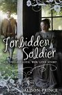 Forbidden Soldier by Alison Prince (Paperback, 2014)