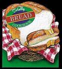 Totally Bread Cookbook by Helene Siegel (Paperback, 1999)