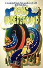Going Underground by Suzie Tullett (Paperback, 2011)