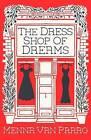 The Dress Shop of Dreams by Menna van Praag (Paperback, 2015)