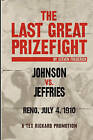 The Last Great Prizefight: Johnson vs. Jeffries, Reno July 4, 1910, a Tex Rickard Promotion by Steven Frederick (Paperback / softback, 2010)