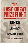 The Last Great Prizefight: Johnson vs. Jeffries, Reno July 4, 1910, a Tex Rickard Promotion by Steven Frederick (Paperback / softback, 2010)