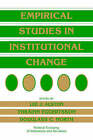 Empirical Studies in Institutional Change by Cambridge University Press (Paperback, 1996)