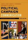 Political Campaign Communication: Principles and Practices by Judith S. Trent, Robert E. Denton, Robert V. Friedenberg (Hardback, 2015)