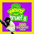 Weird But True! 8 by National Geographic Kids (Paperback, 2016)
