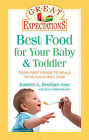 Best Food for Your Baby and Toddler by Jeannette Bessinger (Paperback, 2010)