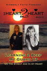 Learning 2 Keep My Guard Up: On the Street and in My Heart by Kimberly Faith Parsons (Paperback / softback, 2011)