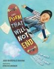 The Poem That Will Not End by Joan Bransfield Graham (Hardback, 2014)