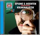 WAS IST WAS Hörspiel-CD: Spione & Agenten/ KriminalISTik von Manfred Baur (2014)