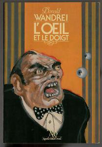 Donald-WANDREI-L-039-OEIL-ET-LE-DOIGT-NEO-n-71-EO-1983-superbe-etat