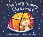 The Very Snowy Christmas by Diana Hendry (Hardback, 2005)