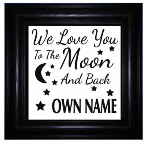 Autocollant Vinyle 20cm x 20cm nous vous aime à la lune et retour-Ajoutez Nom propre